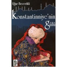 Konstantinniyenin Gülü