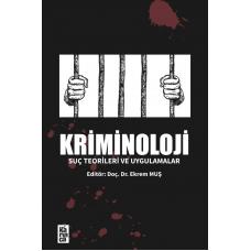 Kriminoloji Suç, Teorileri ve Uygulamalar