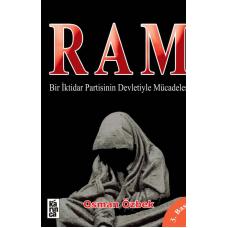 Ram Bir İktidar Partisinin Devletiyle Mücadelesi